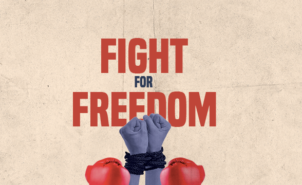 "POSTPONED: The ""Fight for Freedom"""